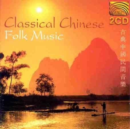 Classical Chinese Folk Mu - Yu, Cheng/Li He/Chen Daca - Musik - ARC Music - 5019396156425 - 21. februar 2000