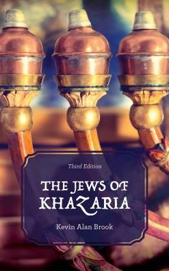 The Jews of Khazaria - Kevin Alan Brook - Bøger - Rowman & Littlefield - 9781538103425 - 9. februar 2018