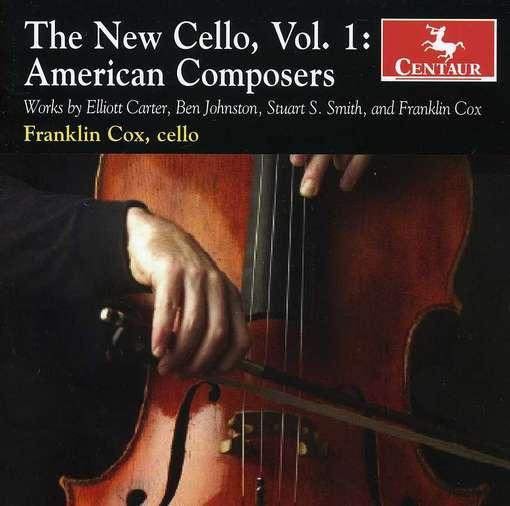 New Cello 1: American Composers - Carter / Johnston / Smith / Cox - Musik - Centaur - 0044747299426 - January 26, 2010