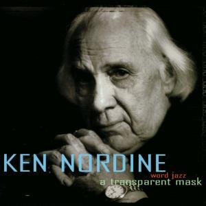 Transparent Mask - Ken Nordine - Musik - ASPHODEL - 0753027200426 - 2011