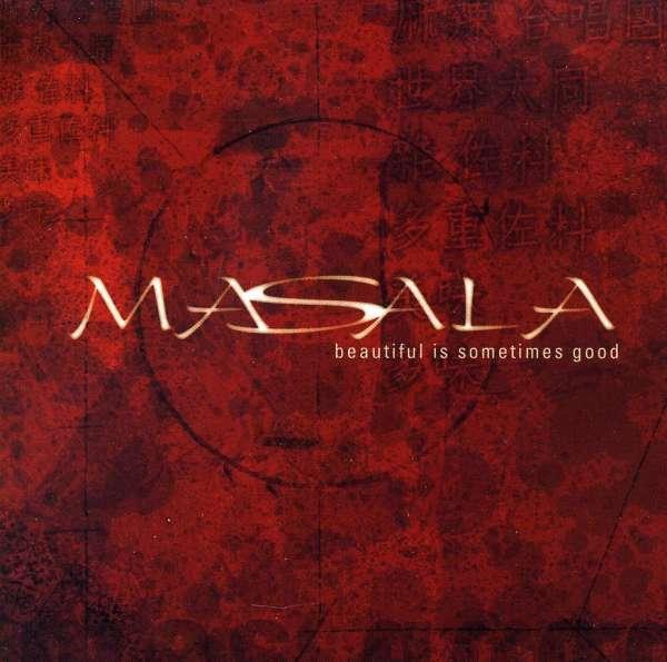 Beautiful is Sometimes Good - Masala - Musik -  - 0753701250426 - December 17, 2002
