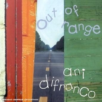 Out of Range - Ani Difranco - Musik -  - 0044001792427 - 17/6-2002