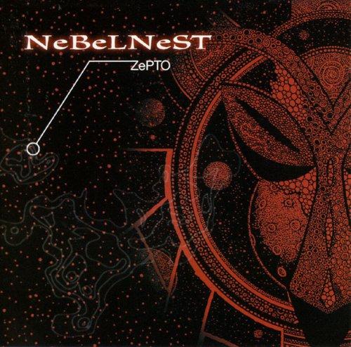 ZePTO - NeBeLNeST - Musik - CUNEIFORM REC - 0045775023427 - September 19, 2006