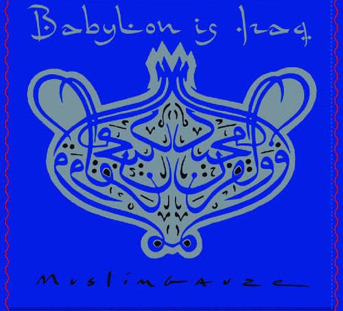 Babylon is Iraq - Muslimgauze - Musik - STAALPLAAT - 0753907372427 - July 5, 2019