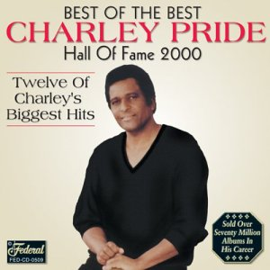 The Best Of - Charley Pride - Musik - CAMDEN - 0828765324427 - 7/7-2003