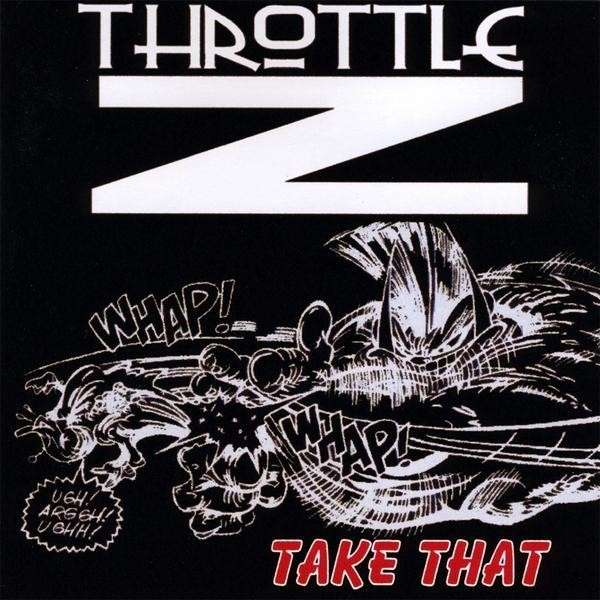 Take That - Throttle Z - Musik - CD Baby - 0753182068428 - March 4, 2009