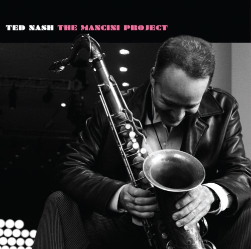The Mancini Project - Ted Nash - Musik - JAZZ - 0753957213428 - August 25, 2008