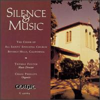 Silence & Music - Choir of All Saints / Foster,Thomas / Phillips,Craig - Musik - Gothic - 0000334906429 - January 6, 2020