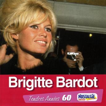 Tendres Annees - Brigitte Bardot - Musik - UNIVERSAL - 0044006339429 - May 8, 2020