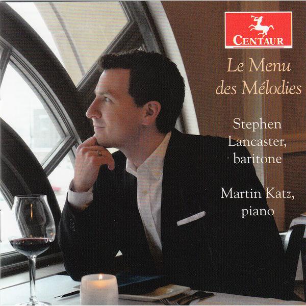 Des Melodies - Lancaster, Stephen / Martin Katz - Musik - CENTAUR - 0044747339429 - October 24, 2014