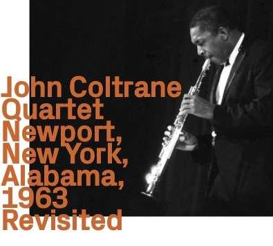 Newport New York Alabama: 1963 Revisited - John Coltrane - Musik -  - 0752156111429 - April 16, 2021