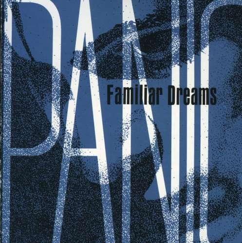 Familiar Dreams - Panic - Musik - Windmark - 0752414204429 - May 23, 2006