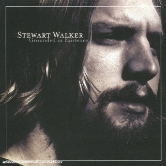 Grounded in Existence - Stewart Walker - Musik - PERSONA - 0881390226429 - 7/6-2005