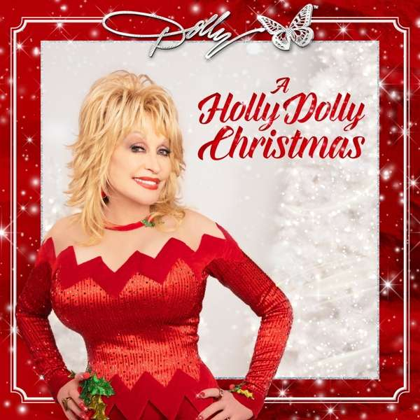 A Holly Dolly Christmas - Dolly Parton - Musik - 12Tone Music - 0190296823435 - 2/10-2020