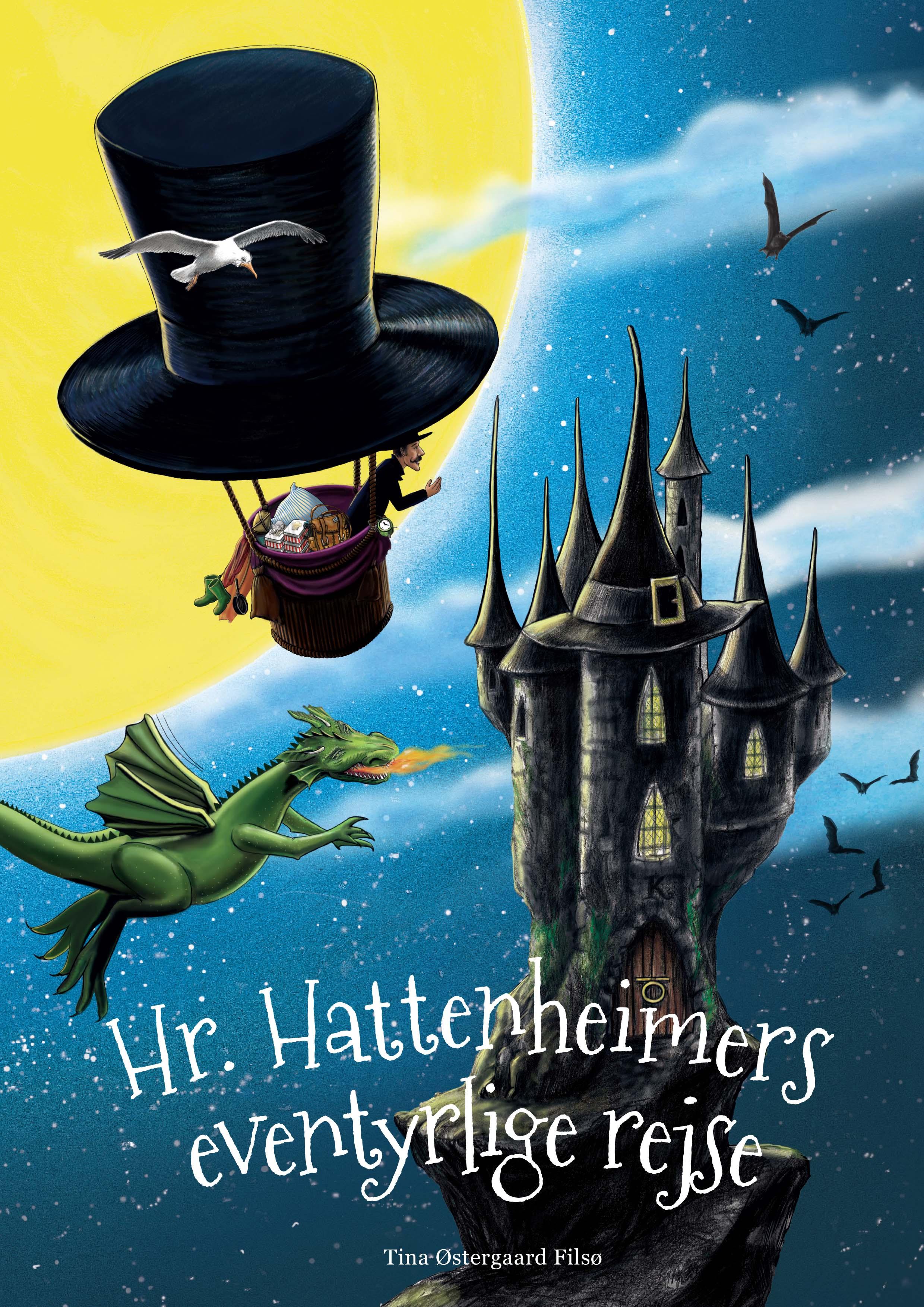 Hr. Hattenheimers eventyrlige rejse - Tina Østergaard Filsø - Bøger - DreamLitt - 9788771713435 - 7/6-2019