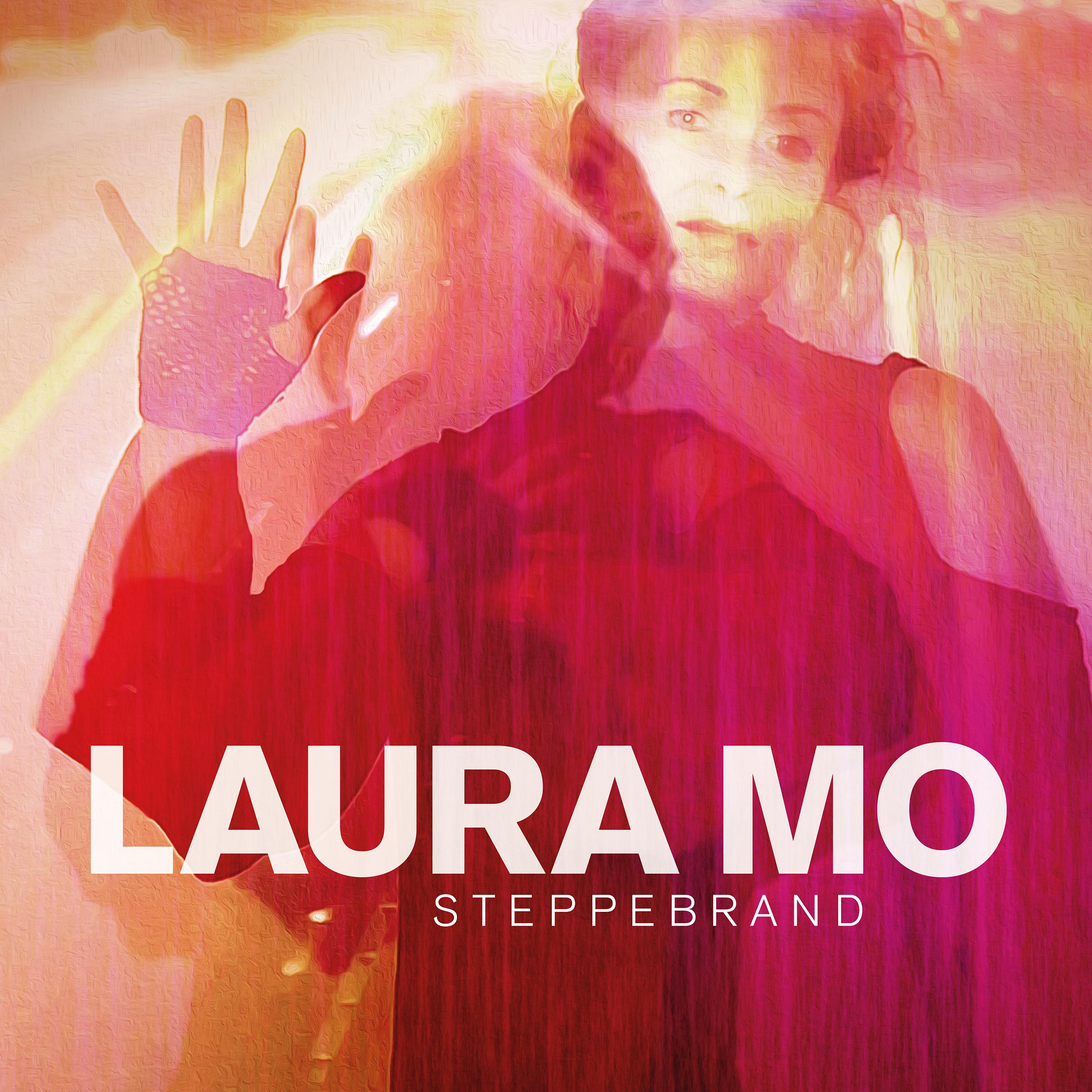 Steppebrand - Laura Mo - Musik -  - 0602567492436 - April 6, 2018