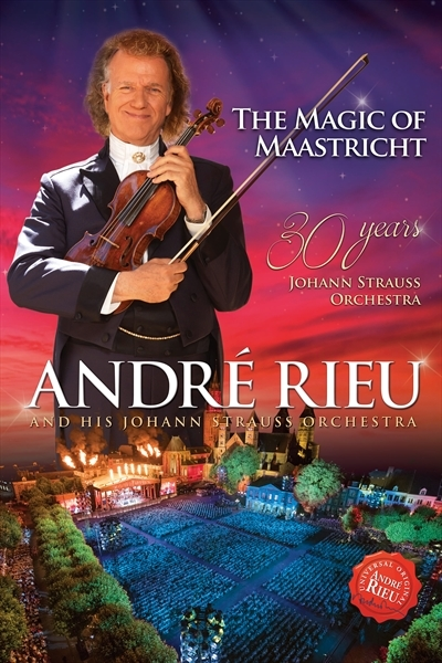 The Magic of Maastricht - 30 Years of the Johan Strauss - Andre Rieu - Film - POLYDOR - 0602557900439 - 24/11-2017
