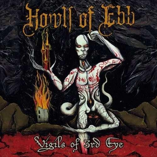 Vigils of the Third Eye - Howls of Ebb - Musik - CODE 7 - I VOIDHANGE - 0752423760442 - March 31, 2014