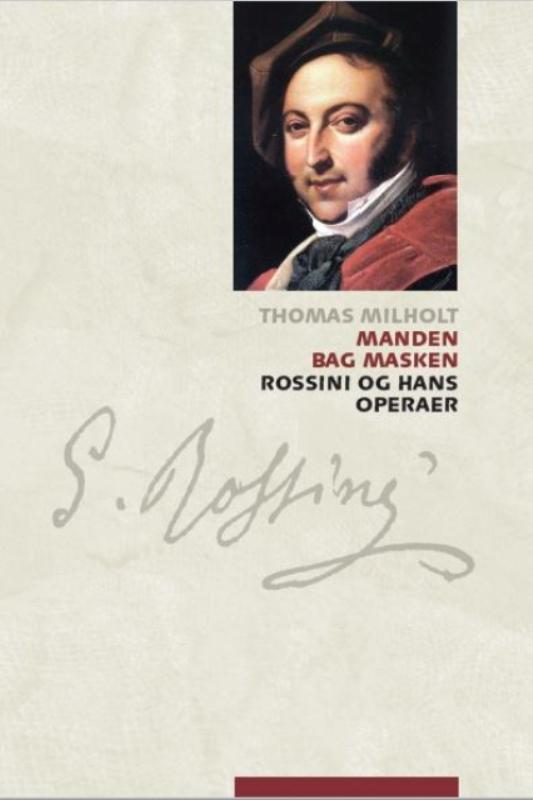 Store komponister 3: Manden bag masken - Thomas Milholt - Bøger - Aarhus Universitetsforlag - 9788771844443 - May 11, 2020