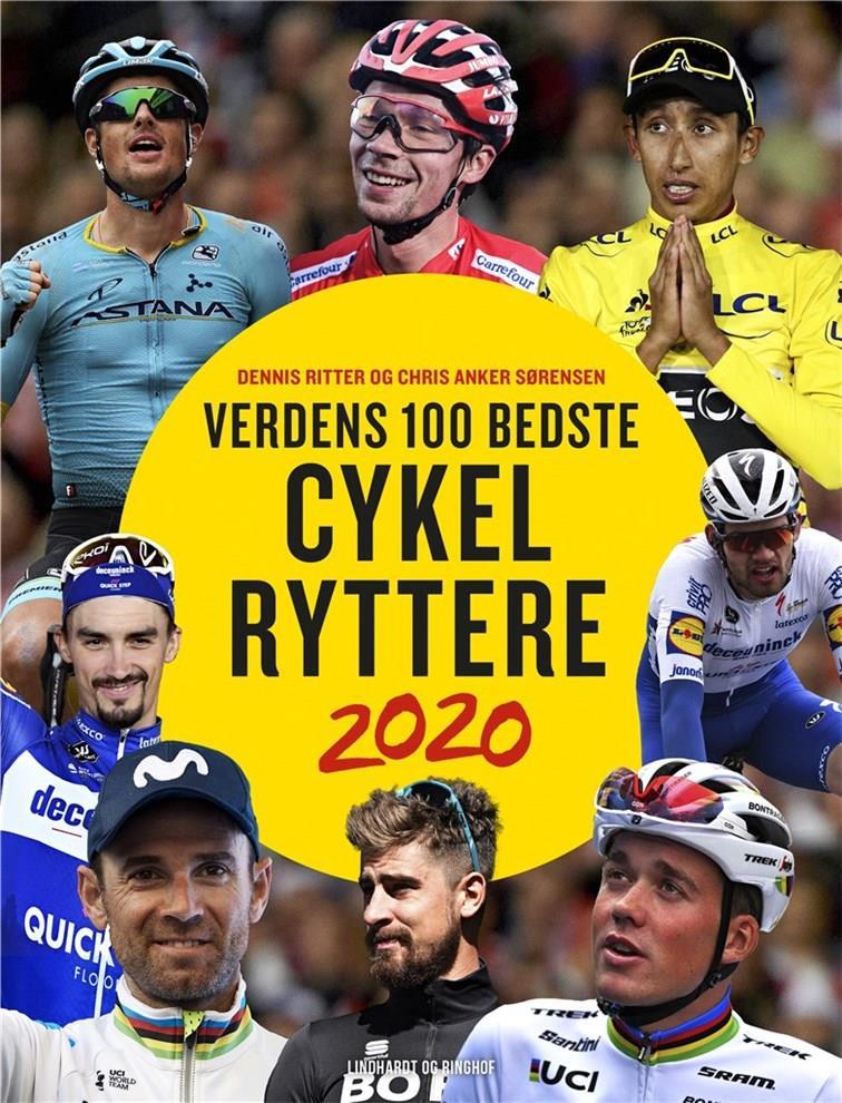 Verdens 100 bedste cykelryttere - Chris Anker Sørensen; Dennis Ritter - Bøger - Lindhardt og Ringhof - 9788711983447 - 10/11-2020