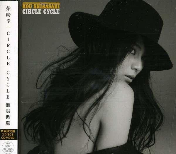 Circle Cycle - Kou Shibasaki - Musik -  - 0044002142450 - 19/7-2011