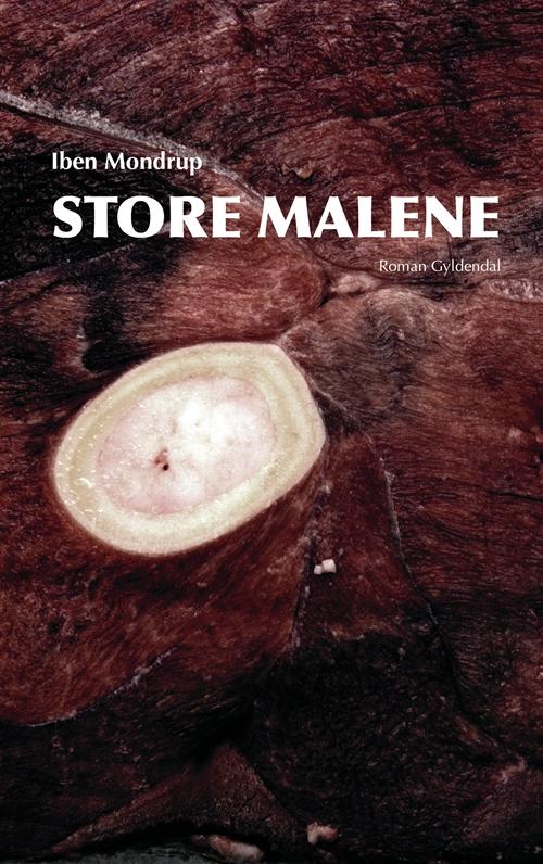 Store Malene - Iben Mondrup - Bøger - Gyldendal - 9788702144451 - May 23, 2013