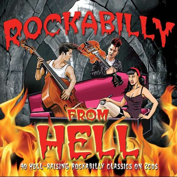 Rockabilly from Hell - V/A - Musik - NOT NOW - 5060143497452 - 24/5-2019