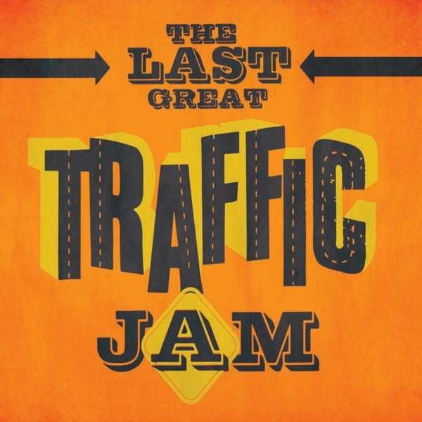 Last Great Traffic Jam - Traffic - Musik - WINCRAFT MUSIC - 0787790337454 - June 14, 2021