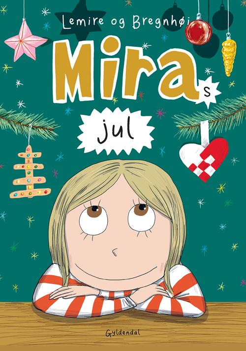 Miras jul - Sabine Lemire - Bøger - Gyldendal - 9788702302455 - 30/10-2020