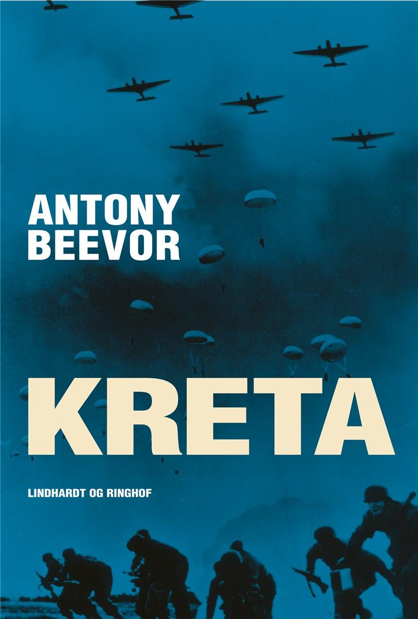 Kreta - Antony Beevor - Bøger - Lindhardt og Ringhof - 9788727004457 - July 21, 2021