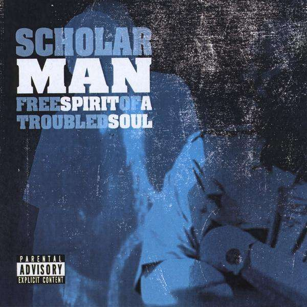 Free Spirit of a Troubled Soul - Scholarman - Musik - CD Baby - 0753182169460 - January 5, 2010