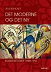 Det moderne og det ny - Jens Brincker - Bøger - Systime - 9788761603463 - April 10, 2002