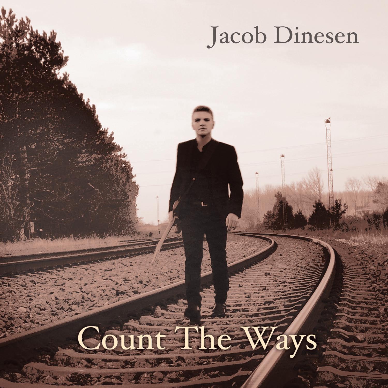 Count the Ways - Jacob Dinesen - Musik -  - 0602557234466 - 4/11-2016