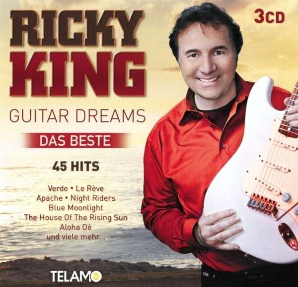 Guitar Dreams-Das Beste - Ricky King - Musik - TELAMO - 4053804307468 - February 19, 2016