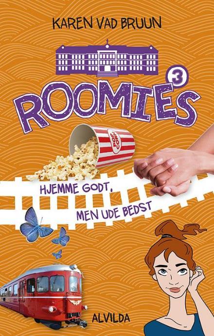 Roomies: Roomies 3: Hjemme godt, men ude bedst - Karen Vad Bruun - Bøger - Forlaget Alvilda - 9788771655469 - 1/8-2017