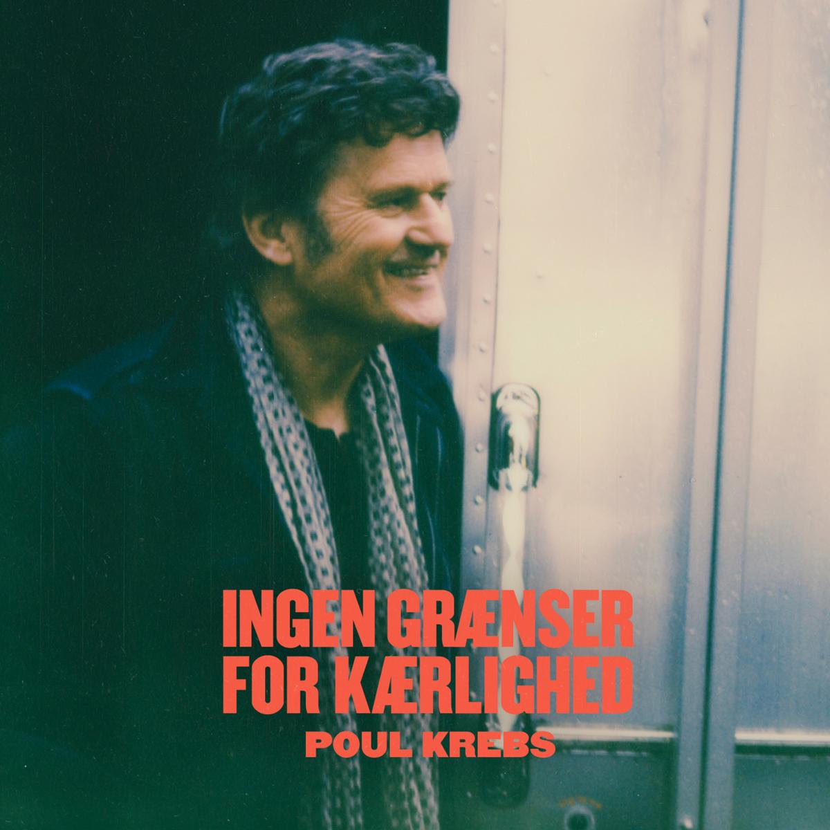 Ingen Grænser For Kærlighed - Poul Krebs - Musik -  - 0602508741470 - 28. februar 2020