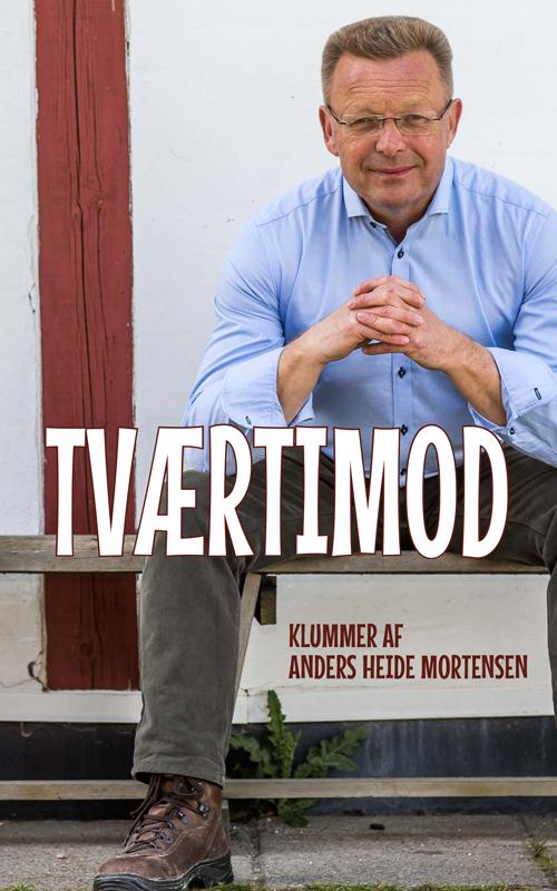 Tværtimod - Anders Heide Mortensen - Bøger - Indblik - 9788793664470 - 14/11-2019