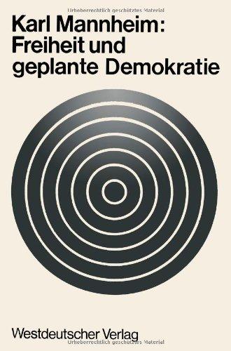 Freiheit Und Geplante Demokratie - Karl Mannheim - Bøger - Vs Verlag Fur Sozialwissenschaften - 9783663005476 - 1970