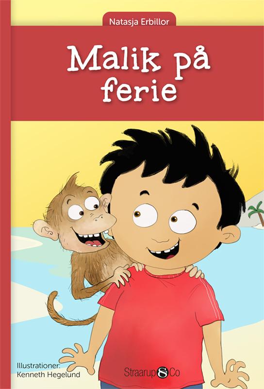Malik: Malik på ferie - Natasja Erbillor - Bøger - Straarup & Co - 9788775491476 - February 10, 2021