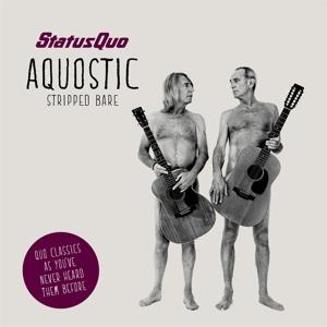 Aquostic (Stripped Bare) - Status Quo - Musik -  - 4029759098478 - 20/10-2014