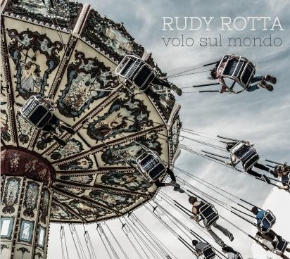 Volo Sul Mondo - Rudy Rotta - Musik - PEPPER CAKE - 0090204528479 - 29/6-2017