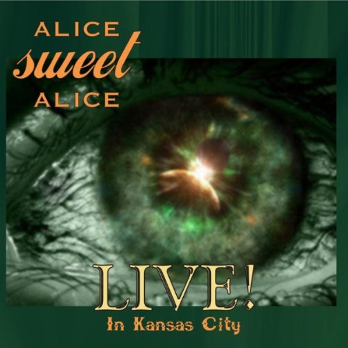 Live! in Kansas City - Alice Sweet Alice - Musik - AMAdea records - 0753182956480 - October 12, 2010
