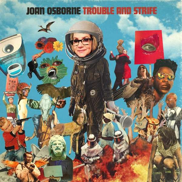Trouble And Strife - Joan Osborne - Musik - WOMANLY HIPS RECORDS - 0787790450481 - September 18, 2020