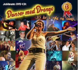 Jubilæum - 15 År I Røg og Damp - Danser Med Drenge - Musik -  - 5700776601481 - 2/2-2009