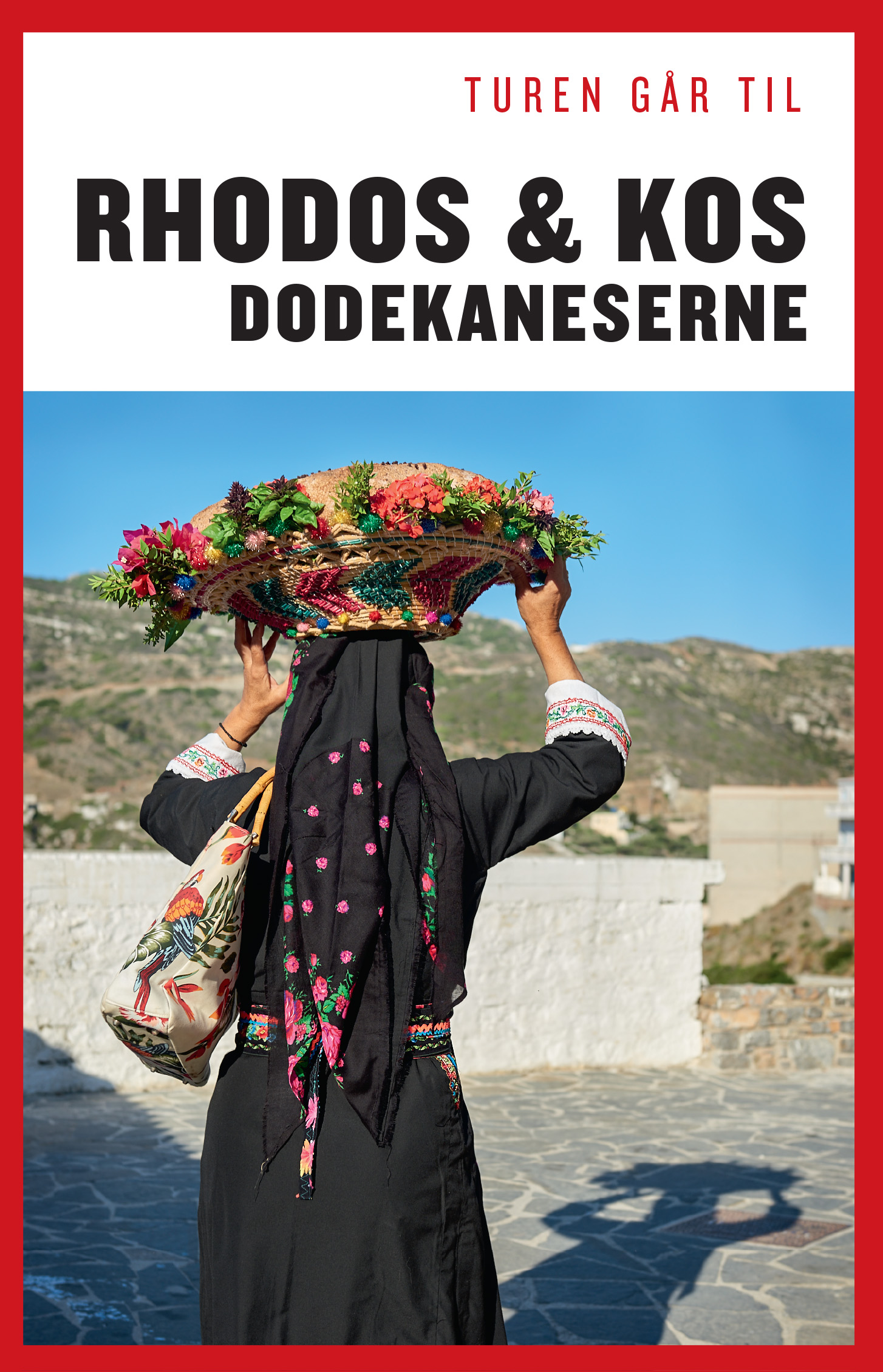 Politikens Turen går til¤Politikens rejsebøger: Turen går til Rhodos & Kos  - Dodekaneserne - Ida Frederikke Ferdinand og Mette Iversen - Bøger - Politikens Forlag - 9788740038484 - 12/4-2018