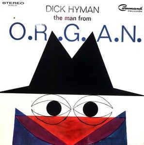 Man From O.R.G.A.N. - Dick Hyman - Musik - PLEASURE FOR MUSIC - 7427116347486 - June 26, 2020