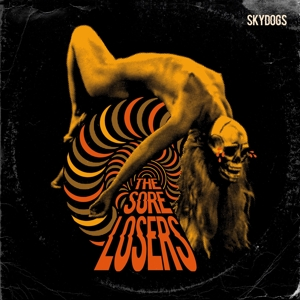 Skydogs - Sore Losers - Musik - EXCELSIOR - 8714374964487 - 17/3-2016