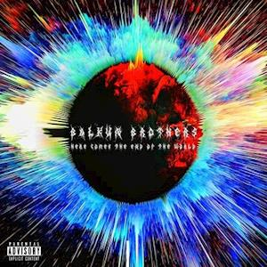 Here Comes the End of the World - Balkun Brothers - Musik - BALKUN BROTHERS LIC. - 0755491167489 - May 7, 2021