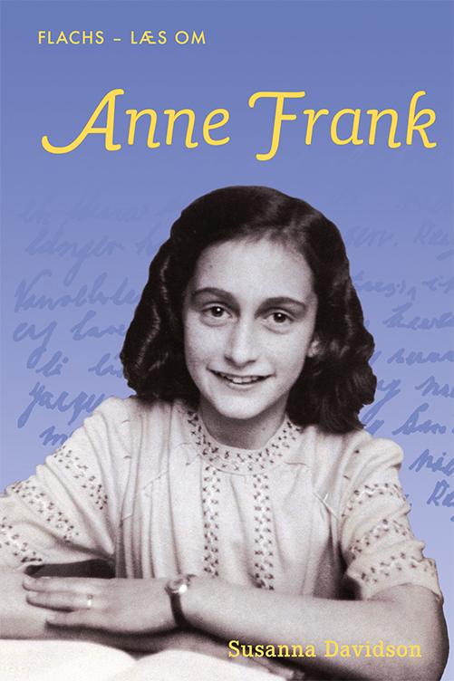 Flachs -  Læs om: FLACHS - LÆS OM: Anne Frank - Susanna Davidson - Bøger - Flachs - 9788762732490 - 16/6-2019