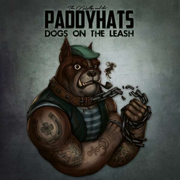 Dogs on the Leash - O'reillys & the Paddyhats - Musik - GROOVE ATTACK - 4250444187492 - 29/1-2021